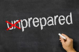 What are you prepared for?