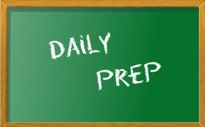 Daily Prep