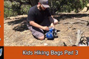 Kids Hiking Bags Part 3