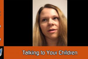 Talking to Your Children