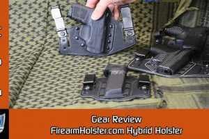 FirearmHolster.com Hybrid Holster Review