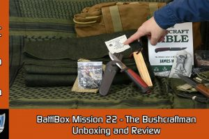 "Battlbox Mission 22 Review ""The Bushcraftsman"""