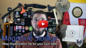 Quick Gun Safe Organization Tip for Magazines