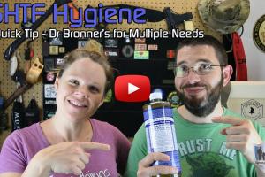 SHTF Hygiene Quick Tip – Storing Dr Bronner's Soap for Multiple Hygiene Needs