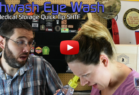 SHTF Medical Quick Tip – Eye Wash