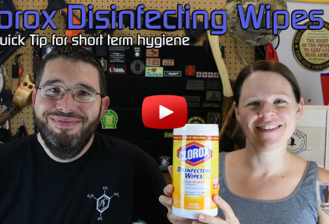 SHTF Hygiene Quick Tip – Clorox Wipes